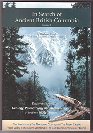 In Search of Ancient British Columbia - Volume 1