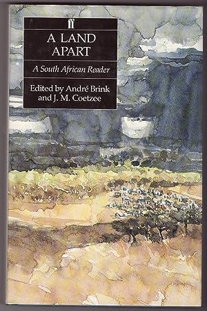 A Land Apart A South African Reader: Coetzee, J. M.