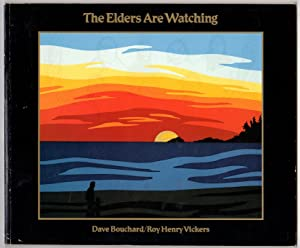 The Elders Are Watching: Bouchard, Dave &
