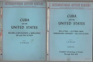 Cuba and the United States (2 Volumes) Vol 1. Record of Revolution, Ussr-China, UN and OAS Action...