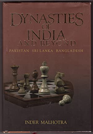 Dynasties of India and Beyond Pakistan, Sri Lanka, Bangladesh