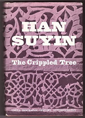 The Crippled Tree; China: Biography, History, Autobiography