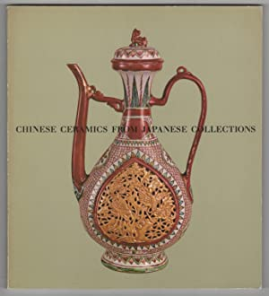 Chinese Ceramics from Japanese Collections T'ang Through: Hayashi, Seizo &