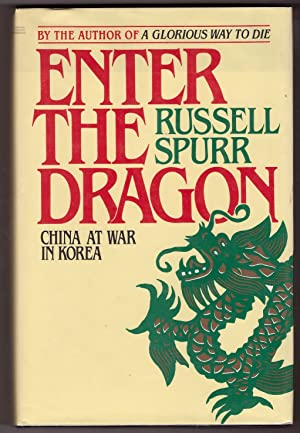 Enter the Dragon China at War in Korea