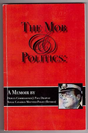 The Mob Politics, a Memoir