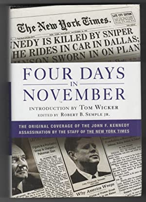 Four Days in November The Original Coverage of the John F. Kennedy Assassination
