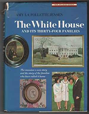 The White House and its Thirty-four Families