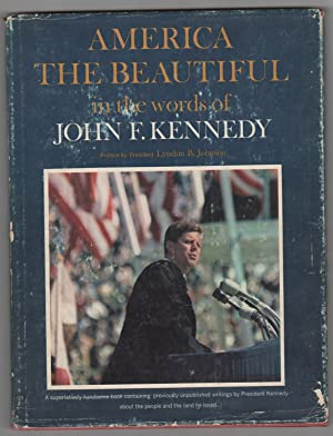 America the Beautiful In the Words of John F. Kennedy