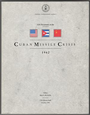 CIA Documents on the Cuban Missile Crisis, 1962