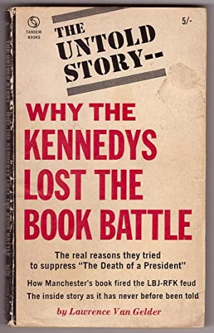 Why the Kennedys Lost the Book Battle`