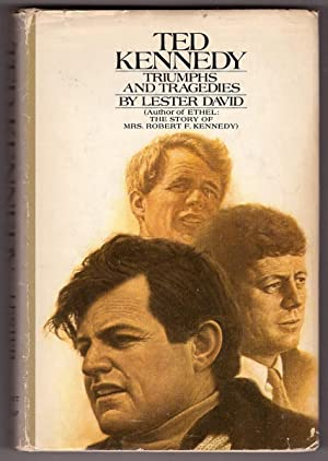 Ted Kennedy, Triumphs and Tragedies