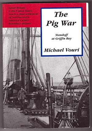 The Pig War Standoff at Griffin Bay