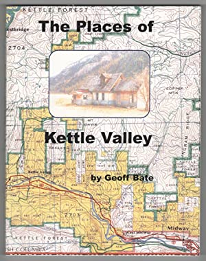The Places of Kettle Valley