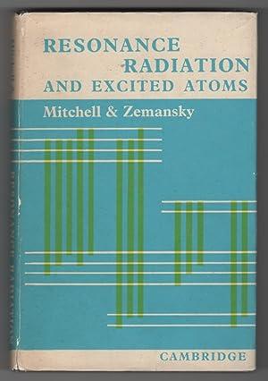 Resonance Radiation and Excited Atoms: Mitchell, Allan C.