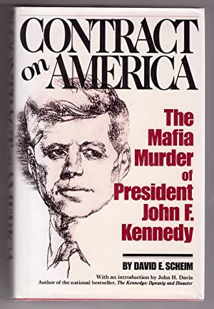 Contract on America The Mafia Murder of President John F. Kennedy