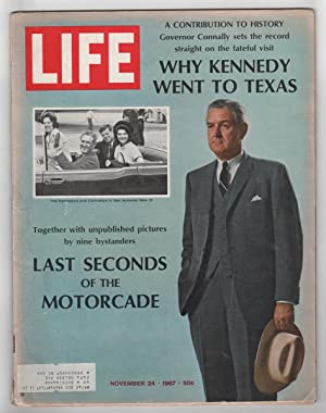 Life Magazine, November 24 1967; Why Kennedy Went to Texas Last Seconds of the Motorcade