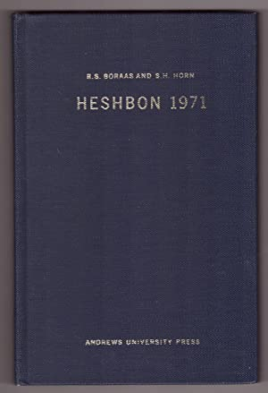 Heshbon 1971 The Second Campaign at Tell Hesban : A Preliminary Report
