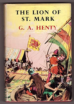 The Lion of St. Mark A Story of Venice in the Fourteenth Century