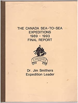 Following Mackenzie's Route The Canada Sea-To-Sea Expeditions 1989 - 1993, the Final Report