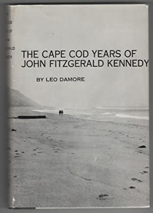The Cape Cod Years of John Fitzgerald Kennedy