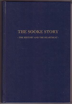 The Sooke Story The History and the Heartbeat