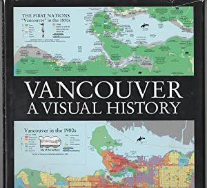 Vancouver A Visual History