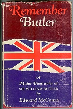 Remember Butler; the Story of Sir William: McCourt, Edward