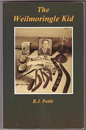 The Weilmoringle kid: Pettit, B. J.