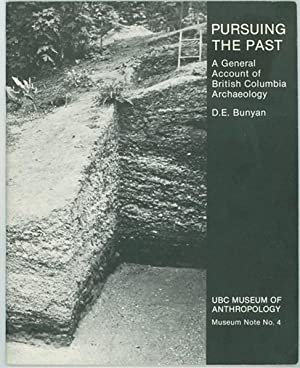 Pursuing the Past a General account of British Columbia Archaeology