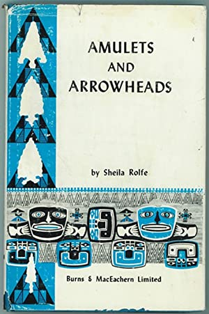 Amulets and Arrowheads