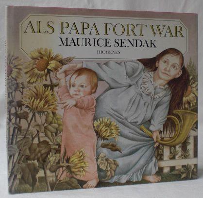 Als Papa fort war.: Sendak, Maurice