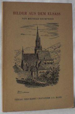 Bilder aus dem Elsass.: Heimfried, Meinrad