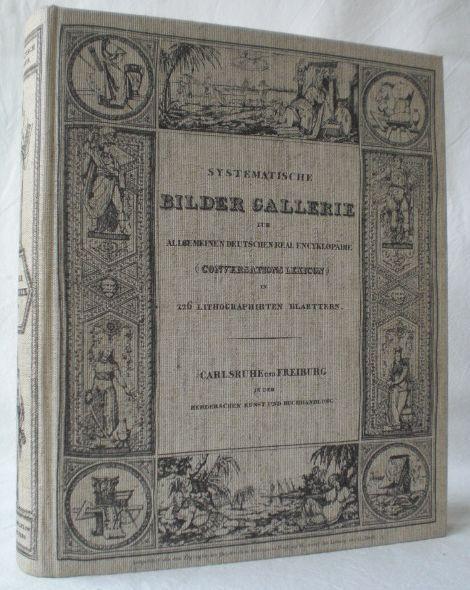 Systematische Bilder-Gallerie zur allgemeinen deutschen Real Encyclopädie: Faksimile