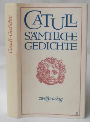 Sämtliche Gedichte Zweisprachig übertragen