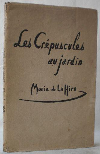 Marie de La Hire. Les Crépuscules au jardin. Bois gravés, par Gaspard Maillot et Marie de La Hire