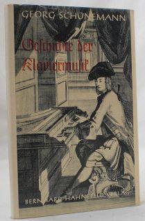 Geschichte der Klaviermusik.: Schünemann, Georg