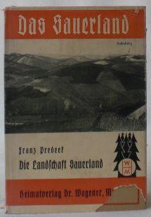 Die Landschaft Sauerland. I. Teil: Sauerland, mein: Predeek, Franz
