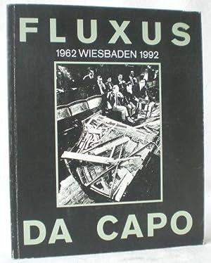 Fluxus da capo. 1962 - Wiesbaden -: Block, Rene (Hg.)