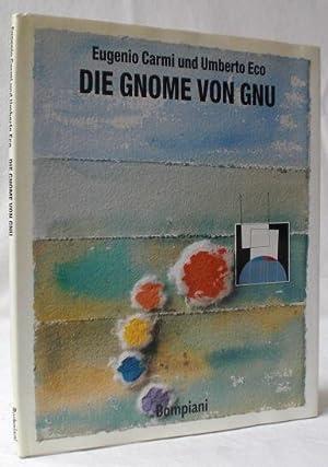 Die Gnome von Gnu. Deutsch von Burkhart: Carmi, Eugenio (Ill.)