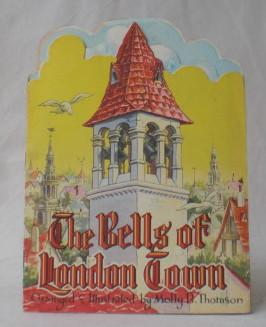 The Bells of London Town. Arranged &: Thomson, Molly B.