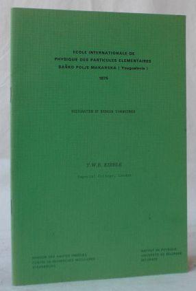Restoration of broken symmetries. Vortrag, gehalten auf: Kibble, T. W.
