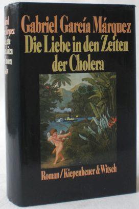 Die Liebe in den Zeiten der Cholera.: Márquez, Gabriel García