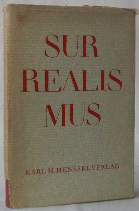 Surrealismus 1924-1949. Texte und Kritik. Herausgegeben und: Bosquet, Alain (Hg.,