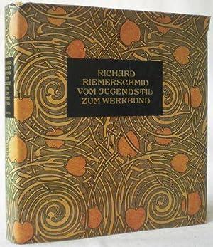 Richard Riemerschmid. Vom Jugendstil zum Werkbund. Werke: Nerdinger, Winfried (Hg.)
