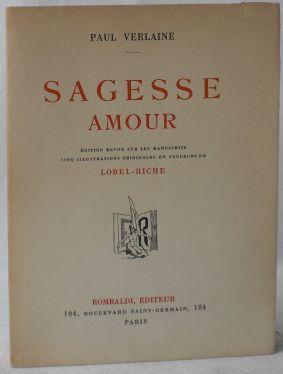 Sagesse. Amour. Edition revue sur les manuscrits: Verlaine, Paul