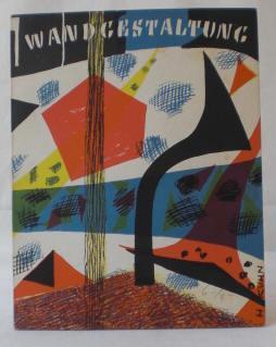 Farbige Wandgestaltung. Sonderausgabe der Zeitschrift Das Kunstwerk.(=