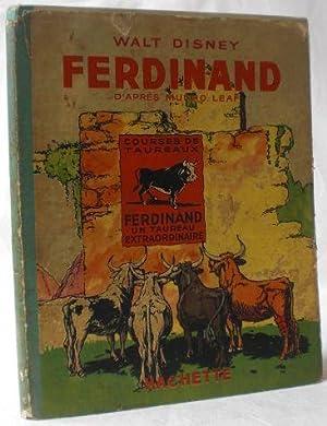 Ferdinand, d'apres Munro Leaf et Robert Lawson.: Disney, Walt