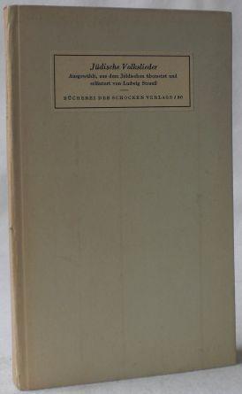 Jiddische Volkslieder. Ausgewählt, aus dem Jiddischen übersetzt: Strauss (Strauß), Ludwig