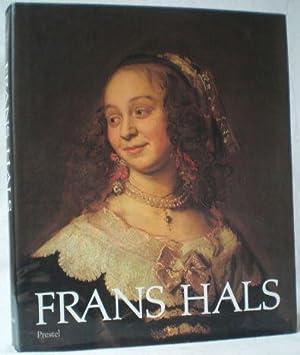 Frans Hals. Mit weiteren Beiträgen von Pieter: Slive, Seymour