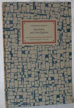 Thomas Mann: Meerfahrt mit Don Quijote. (=: IB 637 (1)